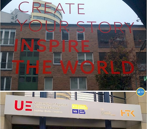 """Create your story inspire the world"" Frase motivadora vista en la puerta de la UE - University of Applied Sciences Europe - 2019"